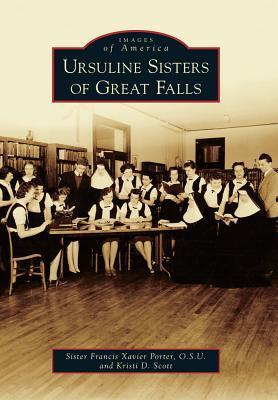 Ursuline Sisters of Great Falls  by  Francis Xavier Porter