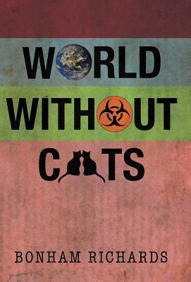 World Without Cats Bonham Richards