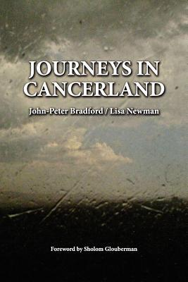 Journeys in Cancerland John-Peter Bradford