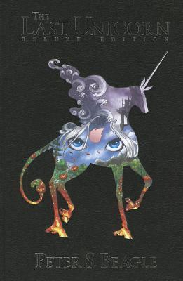 Last Unicorn: The Deluxe Edition  by  Peter Gillis