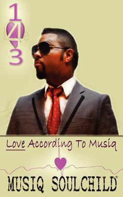 143 - Love According to Musiq  by  Musiq Soulchild