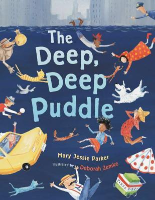 The Deep Deep Puddle  by  Mary Jessie Parker