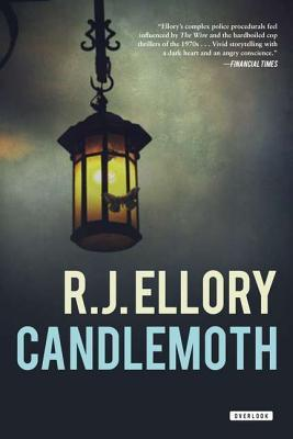 Candlemoth: A Thriller R.J. Ellory