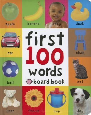First 100 Words (Soft to Touch Board Books)  by  Roger Priddy