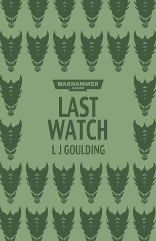 Last Watch L.J. Goulding