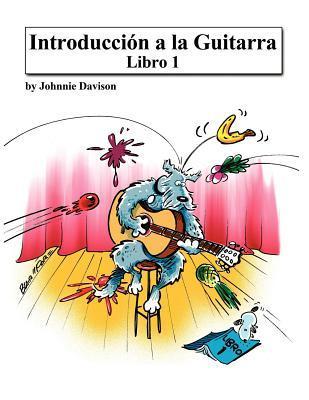 Introduccion a la Guitarra - Libro 1 Johnnie Davison