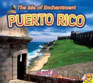 Puerto Rico, with Code: The Isle of Enchantment  by  Steve Goldsworthy