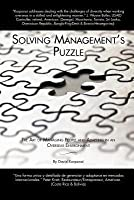 Solving Managements Puzzle: The Art of Managing People and Adapting in an Overseas Environment  by  David Korponai