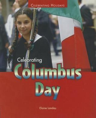 Celebrating Columbus Day Elaine Landau