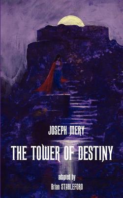 The Tower of Destiny Joseph Méry