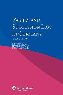 Family Succession Law in Germany- 2nd Edition Dieter Schwab