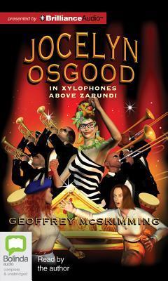 Jocelyn Osgood in Xylophones Above Zarundi Geoffrey McSkimming