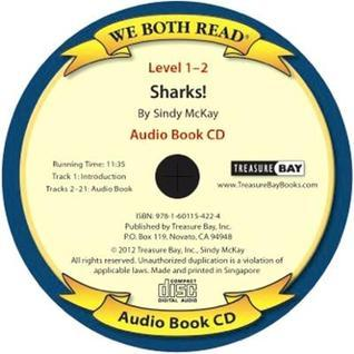 Sharks! (We Both Read Audio Level 1-2)  by  Sindy McKay