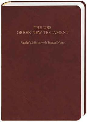 UBS Greek New Testament Readers Edition with Textual Notes Barclay M. Newman Jr.