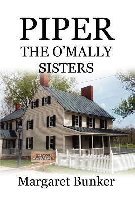 Piper: The OMally Sisters Margaret Bunker
