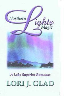 Northern Lights Magic  by  Lori J. Glad