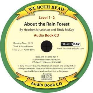 About the Rainforest (We Both Read Audio Level 1-2) Heather Johanasen