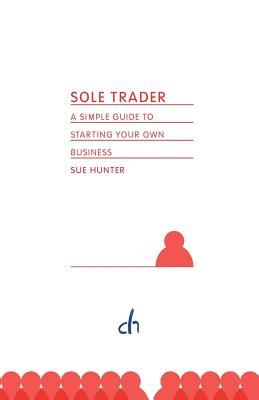 Sole Trader  by  Sue Hunter
