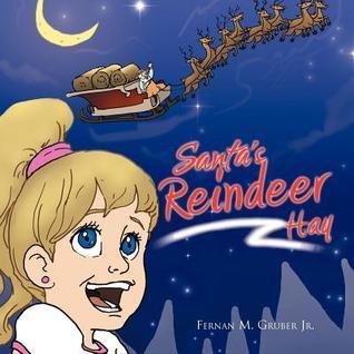 Santas Reindeer Hay  by  Fernan M. Gruber Jr.
