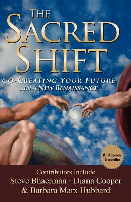 The Sacred Shift  by  Hunt Henion