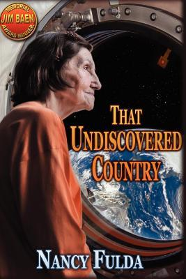 That Undiscovered Country: Nancy Fulda