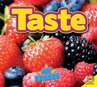 Taste  by  Karen Durrie