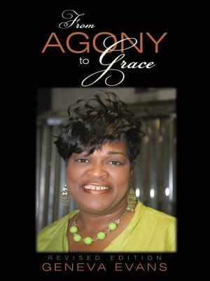 From Agony to Grace  by  Geneva Evans
