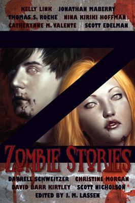 Z: Zombie Stories  by  J.M. Lassen