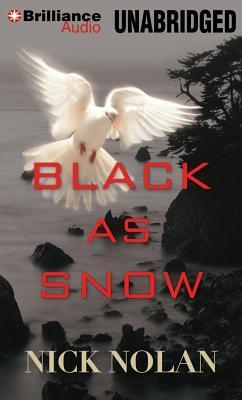 Black As Snow  by  Nick Nolan