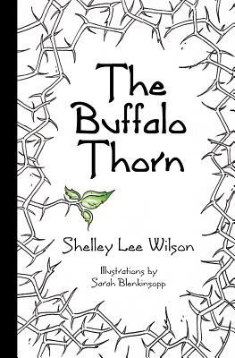 The Buffalo Thorn Shelley Lee Wilson