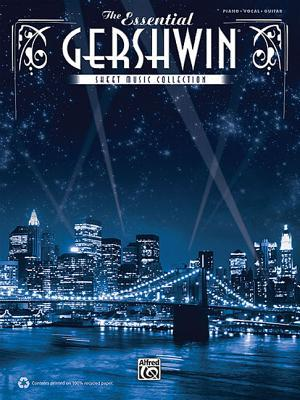 The Essential Gershwin Sheet Music Collection  by  George Gershwin