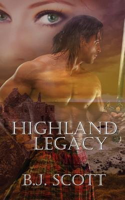 Highland Legacy  by  B.J.  Scott