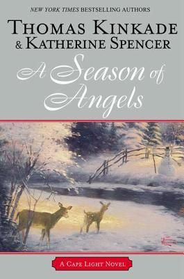 A Season of Angels (Cape Light, #13)  by  Thomas Kinkade