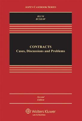 Contracts: Cases, Discussion, and Problems  by  Brian A. Blum