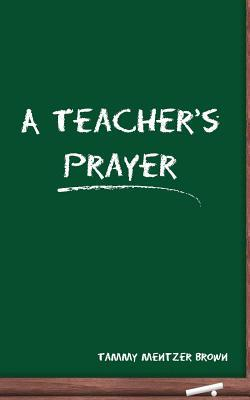 I Pray Immanuel: A Supplement Devotional to a Teachers Prayer  by  Tammy Mentzer Brown