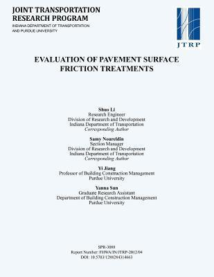 Evaluation of Pavement Surface Friction Treatments  by  Shuo Li