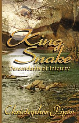 King Snake: Descendants of Iniquity  by  Christopher Piper