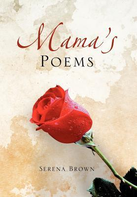Mamas Poems  by  Serena Brown