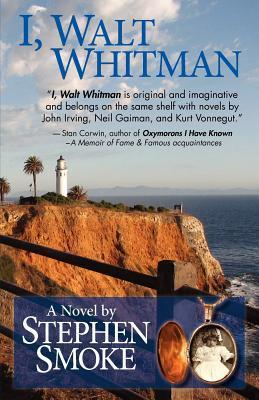 I, Walt Whitman  by  Stephen Smoke