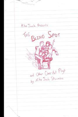 The Blind Spot Mike Jack Stoumbos