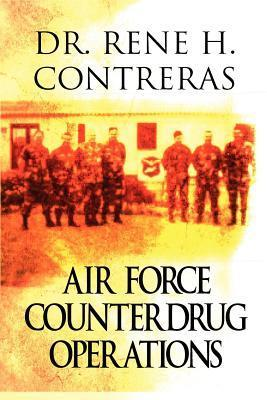 Air Force Counterdrug Operations Rene H. Contreras