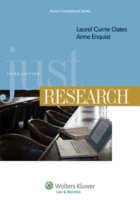 Just Research, Third Edition  by  Laurel Currie Oates
