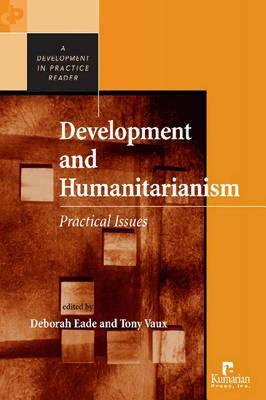 Development and Humanitarianism: Practical Issues  by  Tony Vaux