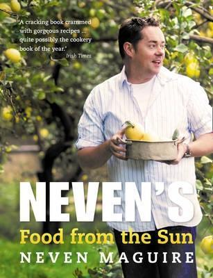 Nevens Food From the Sun  by  Neven Maguire