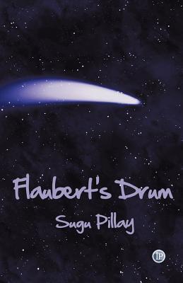 Flauberts Drum Sugu Pillay