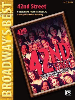 42nd Street: 9 Selections from the Musical  by  Al Dubin