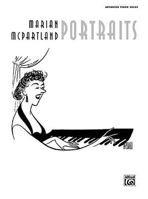 Marian McPartland Portraits: Advanced Piano Solos Marian McPartland
