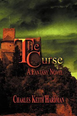 The Curse Charles Keith Hardman