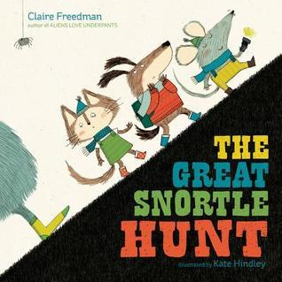 The Great Snortle Hunt Claire Freedman