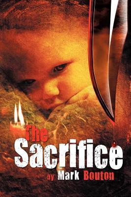 The Sacrifice Mark Bouton